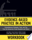 Workbook  Evidence Based Practice in Action