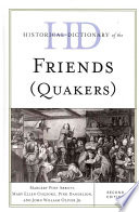 Historical Dictionary of the Friends  Quakers