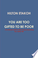 You Are Too Gifted to be Poor