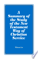 A Summary Of The Study Of The New Testament Way Of Christian Service