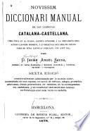 Novissim diccionari manual de las llenguas catalana-castellana