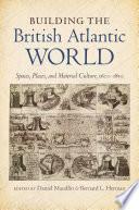 Building the British Atlantic World