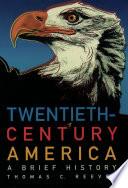 Twentieth Century America