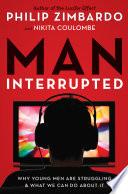 Man Interrupted