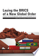 Laying the BRICS of a New Global Order