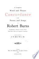 A Complete Word and Phrase Concordance to the Poems and Songs of Robert Burns Book PDF
