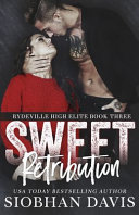 Sweet Retribution