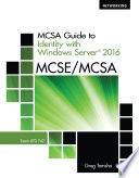 MCSA Guide to Identity with Windows Server 2016  Exam 70 742