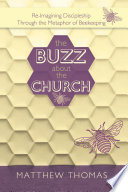 The Buzz About the Church