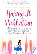 Making It in Manhattan