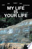My Life is Your Life