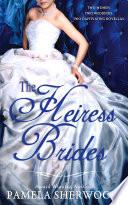 The Heiress Brides