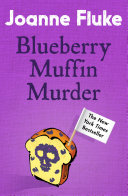 Blueberry Muffin Murder Series Packed Full Of Delicious Recipes And Perfect
