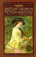 British Women Fiction Writers of the 19th Century