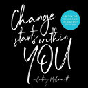 Change Starts Within You