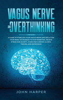 Vagus Nerve And Overthinking