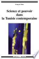 Sciences et pouvoir dans la Tunisie contemporaine