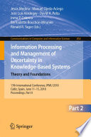 Information Processing And Management Of Uncertainty In Knowledge Based Systems Theory And Foundations