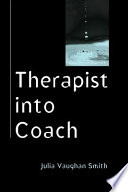 Therapist Into Coach