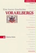 Eine kurze Geschichte Vorarlbergs
