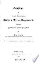 Geschichte des K  niglich W  rttembergischen zweiten Reiter Regiments  ehemaligen J  ger Regiments zu Pferde Herzog Louis