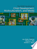 The Sage Handbook Of Child Development Multiculturalism And Media