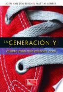 La Generación Y quiere más que marcas Cool