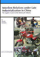 Interfirm relations under late industrialization in China