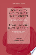 Rome, a City and Its Empire in Perspective: The Impact of the Roman World through Fergus Millar's Research