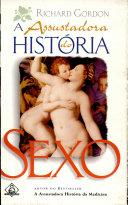 A assustadora história do sexo