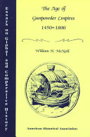 The Age Of Gunpowder Empires 1450 1800 book