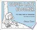 Super Late Bloomer Book PDF