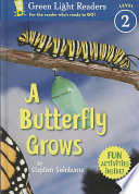 A Butterfly Grows