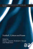 Football  Culture and Power