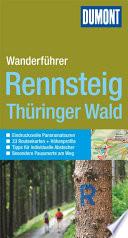 DuMont Wanderf  hrer Rennsteig  Th  ringer Wald
