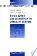 Partizipation und Interaktion im virtuellen Seminar