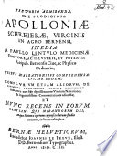 Historia admiranda  de prodigiosa Apolloniae Schreierae  virginis in argo Bernensi  inedia