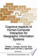Cognitive Aspects of Human Computer Interaction for Geographic Information Systems