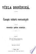 Vcela brnenska. Casopis pratel vcelarstvi na Morave a Slezsku