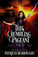 This Crumbling Pageant