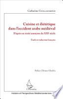 Cuisine et diététique dans l'occident arabe médiéval
