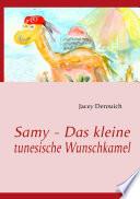 Samy - Das kleine tunesische Wunschkamel