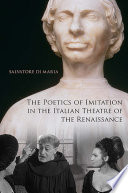 The Poetics of Imitation in the Italian Theatre of the Renaissance