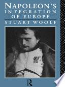 Napoleon s Integration of Europe