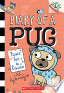 Paws For A Cause A Branches Book Diary Of A Pug 3