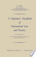 A Diplomat   s Handbook of International Law and Practice