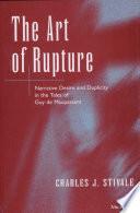 The Art of Rupture In Guy De Maupassant S Writing