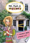 Me  mum   mystery   3  Il mistero della stanza