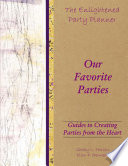 The Enlightened Party Planner  Guides to Creating Parties from the Heart   Our Favorite Parties