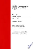 Title 32 National Defense Parts 1 To 190 Revised As Of July 1 2013
